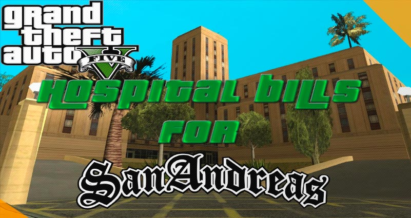 Лучшие моды для GTA San Andreas Gta 5 Hospital Bills